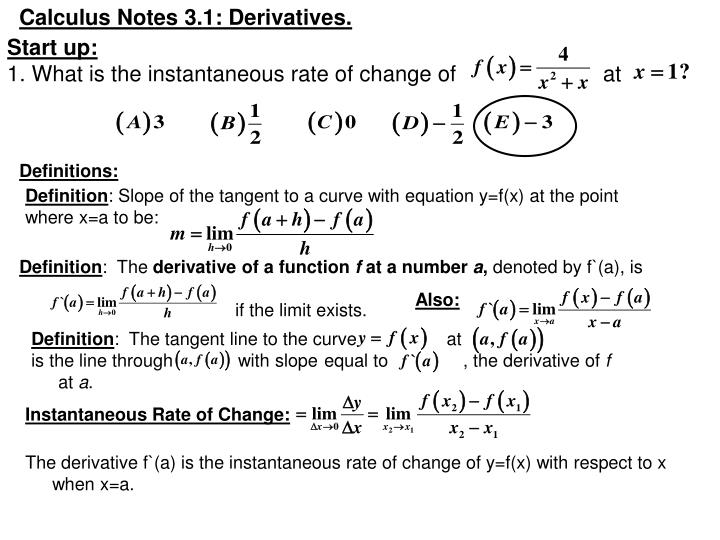 Calculus Notes 3.1: Derivatives.