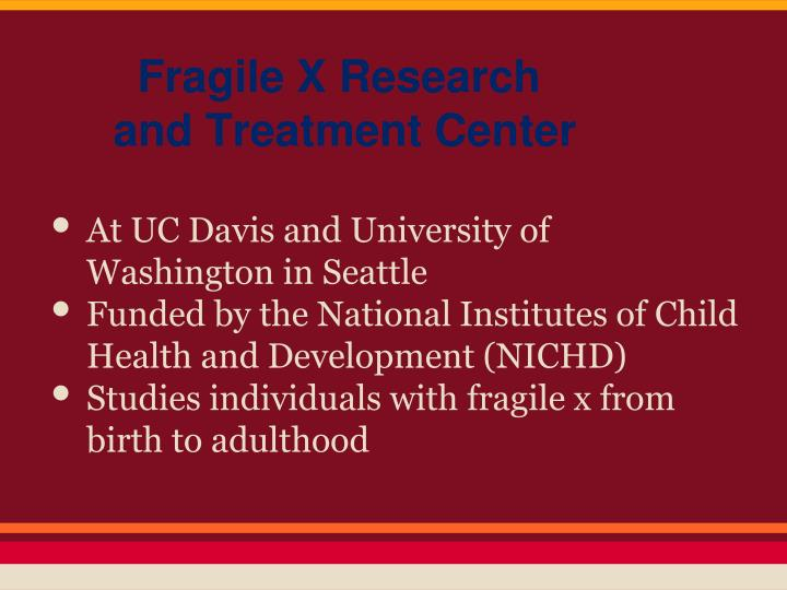 Fragile X Research and Treatment Center
