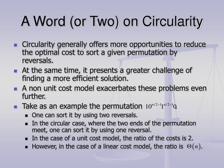 A Word (or Two) on Circularity