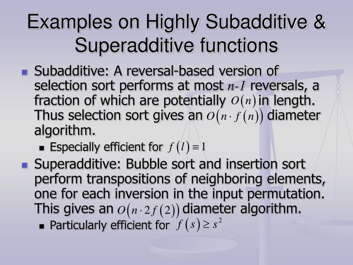 Examples on Highly Subadditive & Superadditive functions