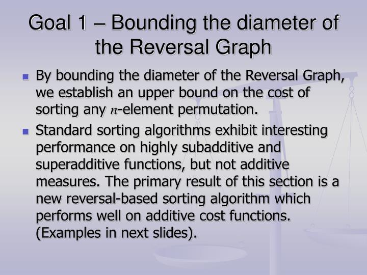 Goal 1 – Bounding the diameter of the Reversal Graph