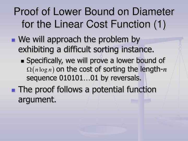 Proof of Lower Bound on Diameter for the Linear Cost Function (1)