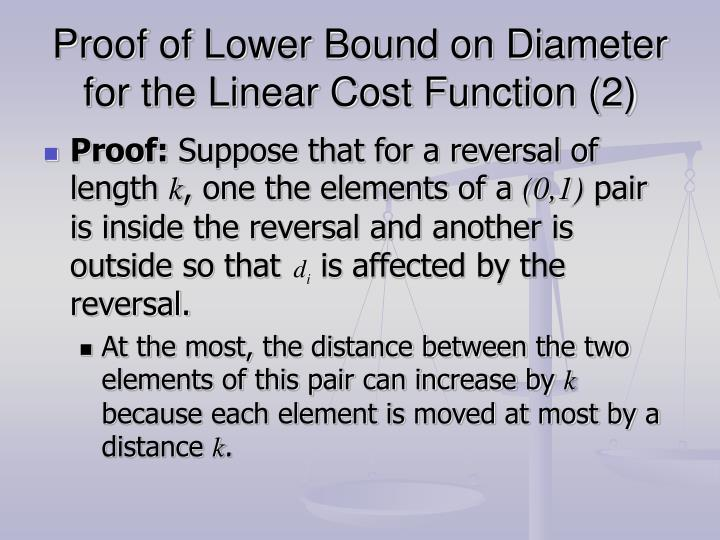 Proof of Lower Bound on Diameter for the Linear Cost Function (2)