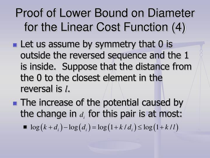 Proof of Lower Bound on Diameter for the Linear Cost Function (4)
