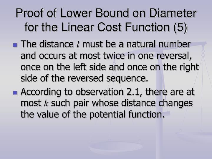 Proof of Lower Bound on Diameter for the Linear Cost Function (5)