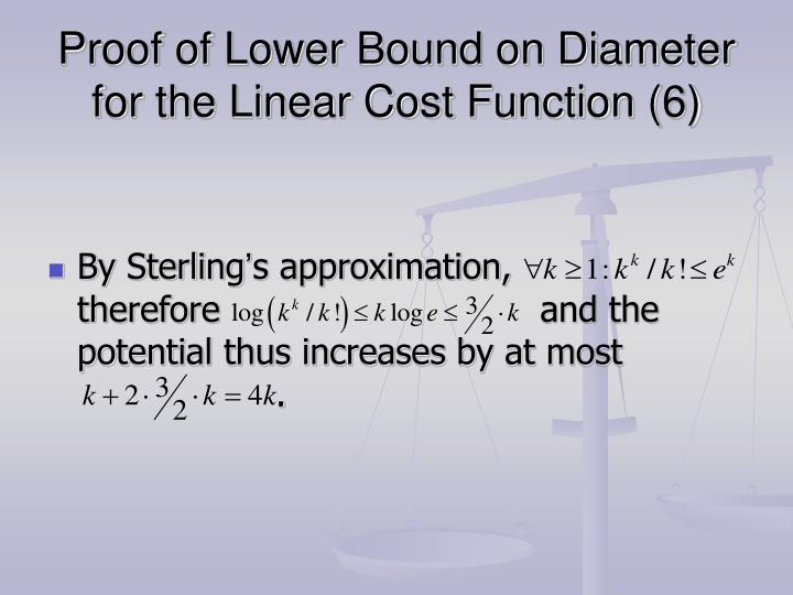 Proof of Lower Bound on Diameter for the Linear Cost Function (6)