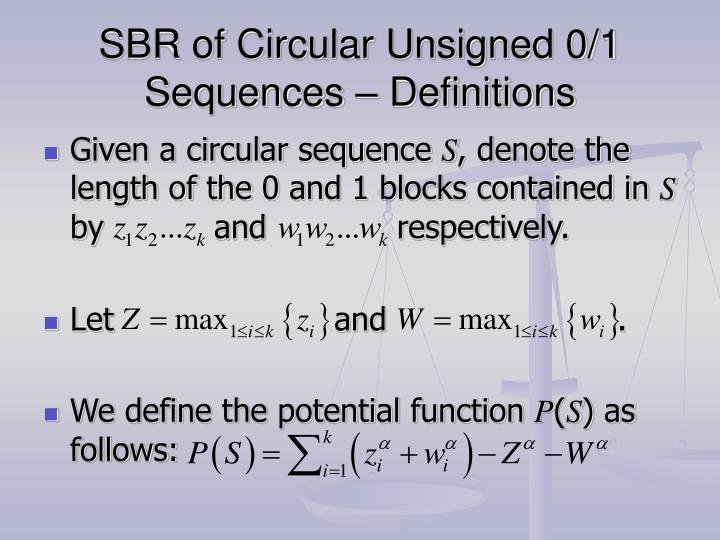 SBR of Circular Unsigned 0/1 Sequences – Definitions
