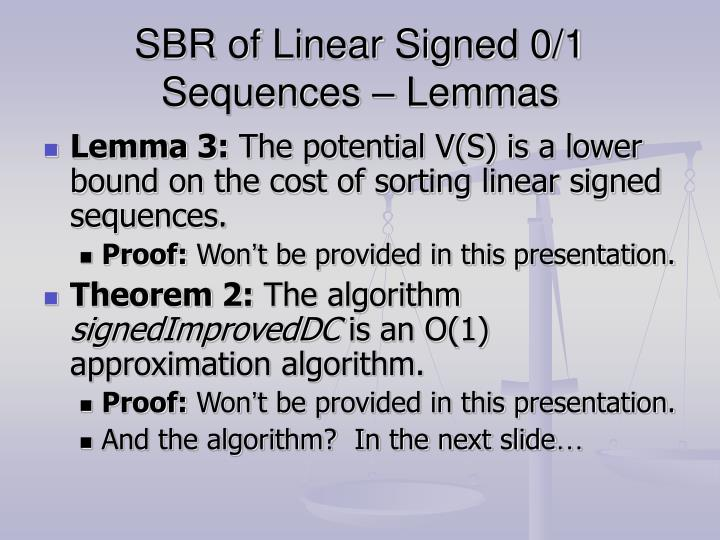 SBR of Linear Signed 0/1 Sequences – Lemmas