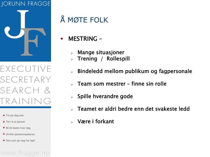 Å MØTE FOLK