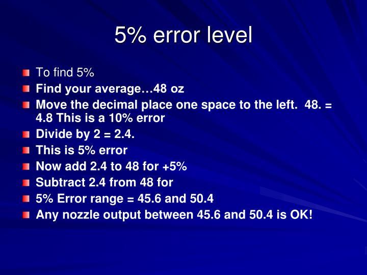 5% error level