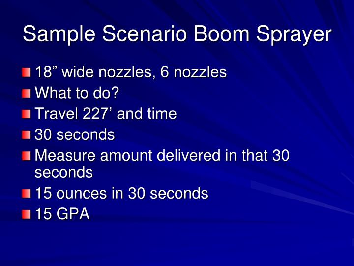 Sample Scenario Boom Sprayer