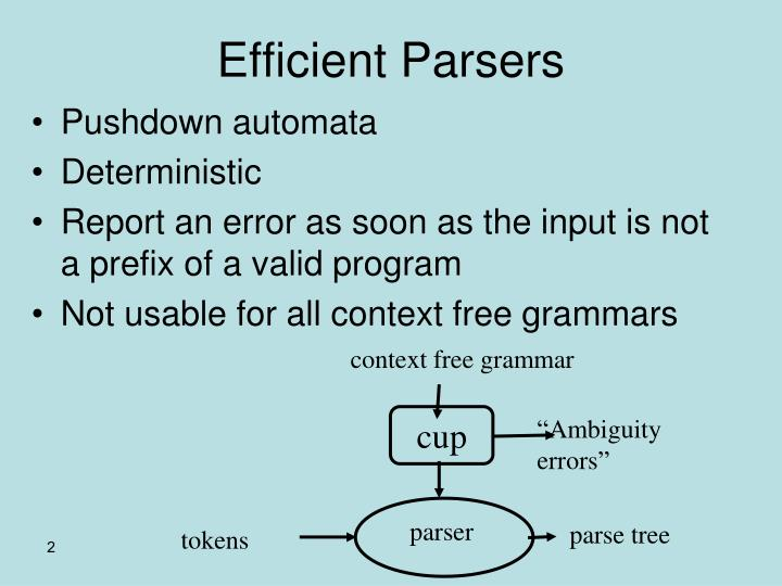 Efficient parsers