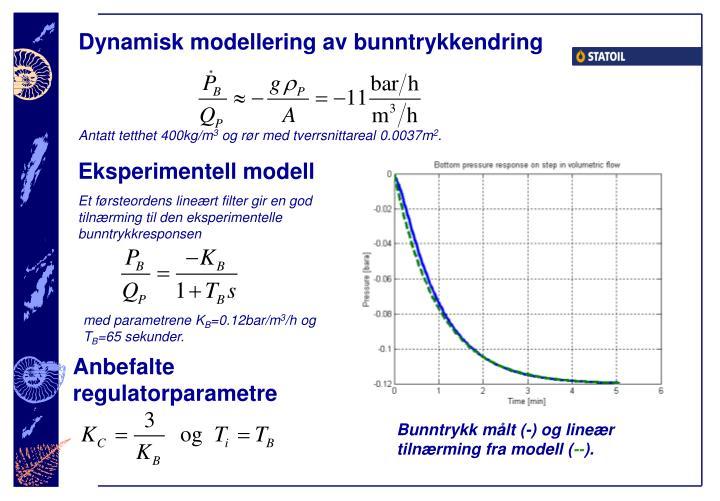 Dynamisk modellering av bunntrykkendring