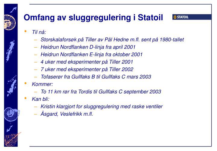 Omfang av sluggregulering i Statoil