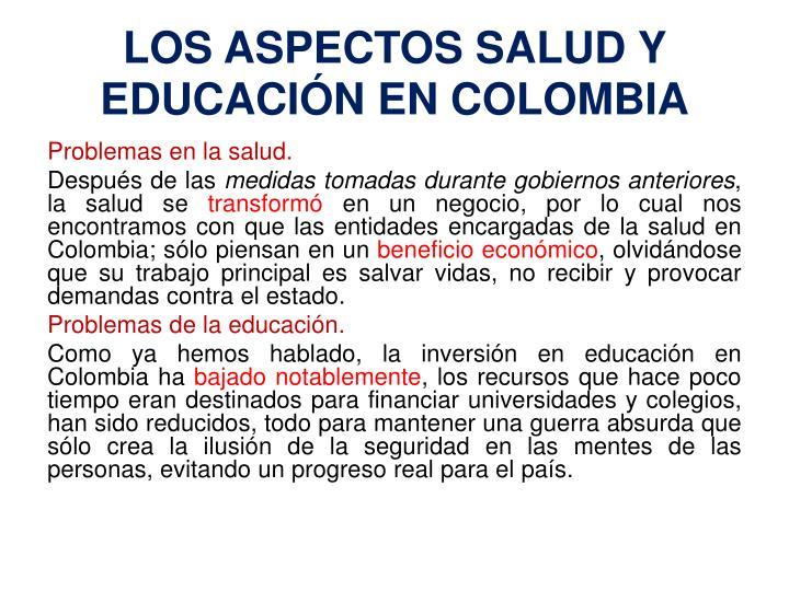 LOS ASPECTOS SALUD Y EDUCACIÓN EN COLOMBIA