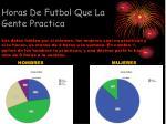 horas de futbol que la gente practica