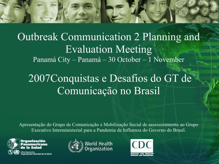 Outbreak Communication 2 Planning and Evaluation Meeting