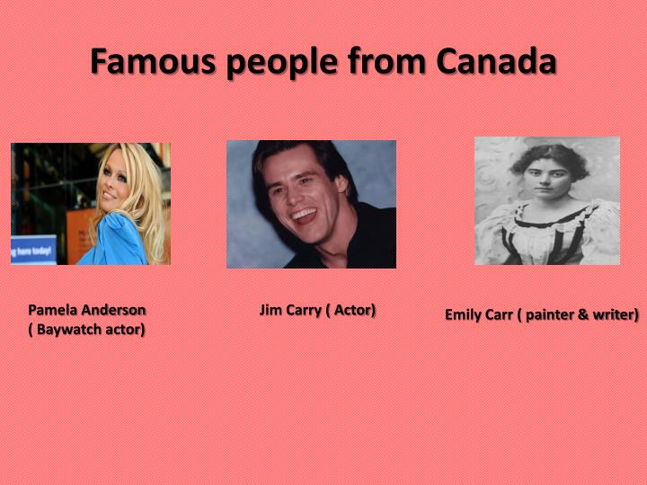 Famous people from Canada