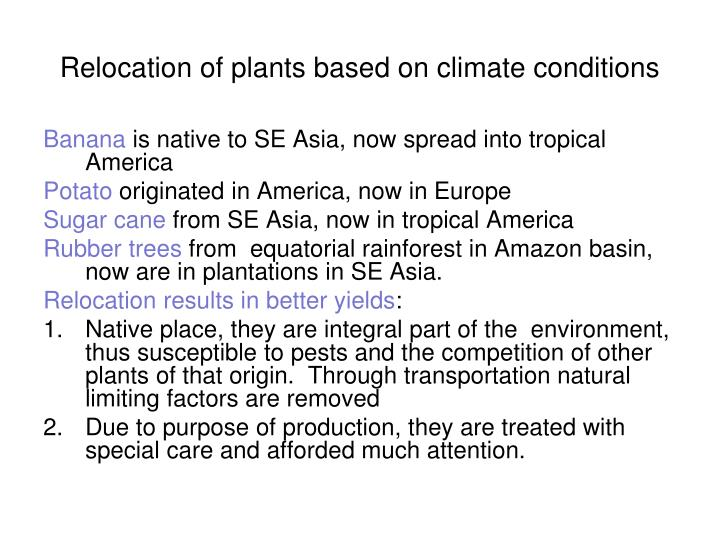 Relocation of plants based on climate conditions
