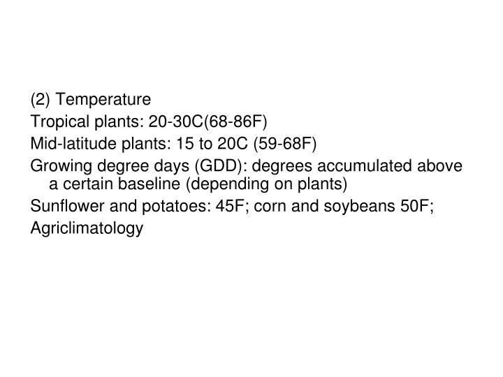 (2) Temperature