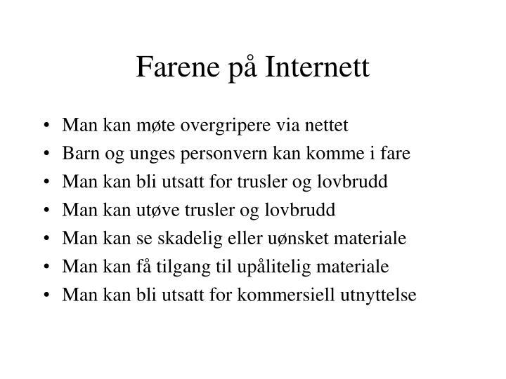 Farene på Internett