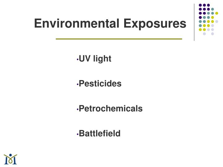 Environmental Exposures