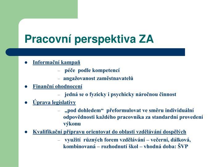Pracovní perspektiva ZA