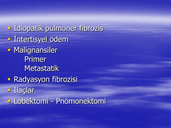 İdiopatik pulmoner fibrozis