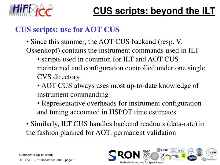 CUS scripts: beyond the ILT