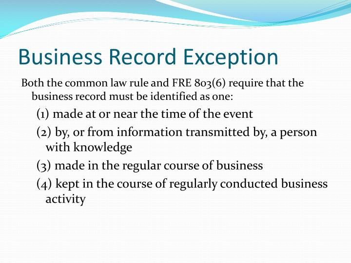 Business Record Exception