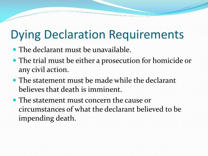 Dying Declaration Requirements