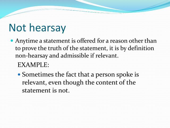 Not hearsay