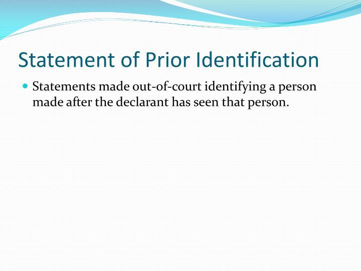 Statement of Prior Identification