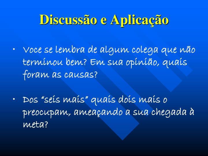 Discussão e Aplicação