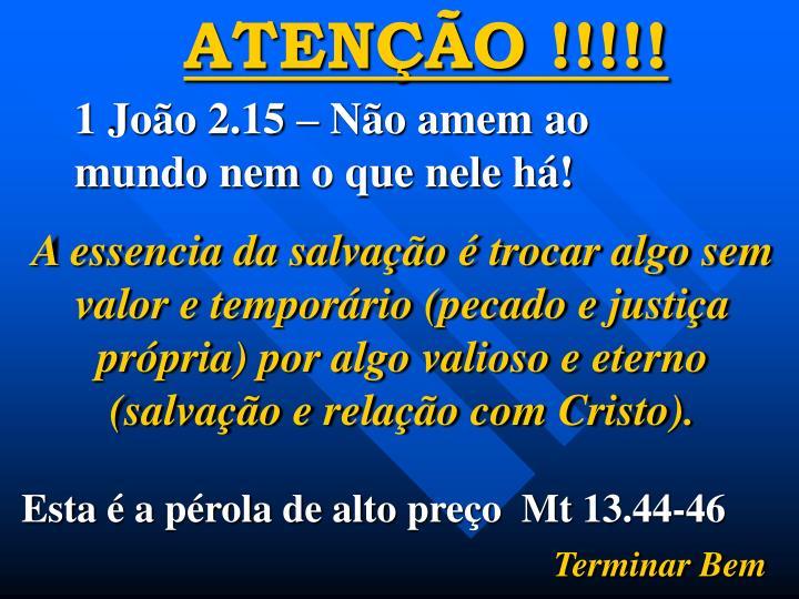 ATENÇÃO !!!!!
