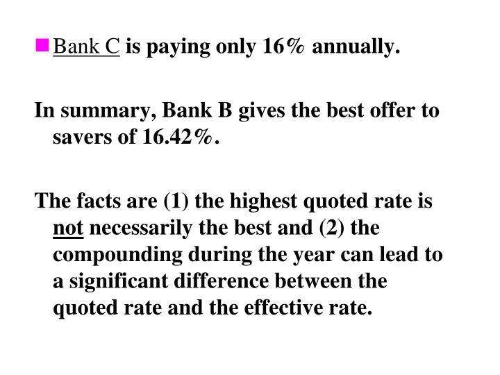 Bank C