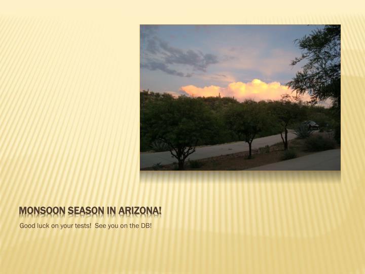 Monsoon season in Arizona!