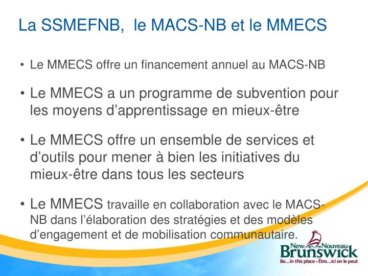La SSMEFNB,  le MACS-NB et le MMECS