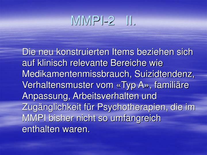 MMPI-2   II.