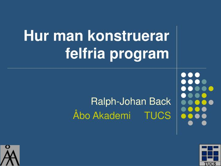 Hur man konstruerar felfria program