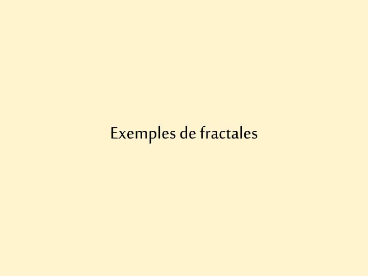Exemples de fractales