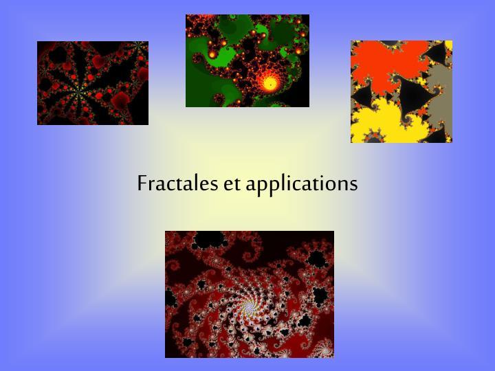 Fractales et applications