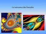 la naissance des fractales