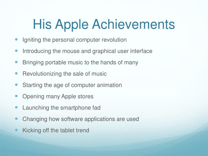 His apple achievements