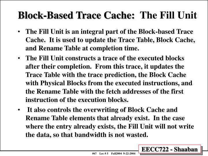 Block-Based Trace Cache: