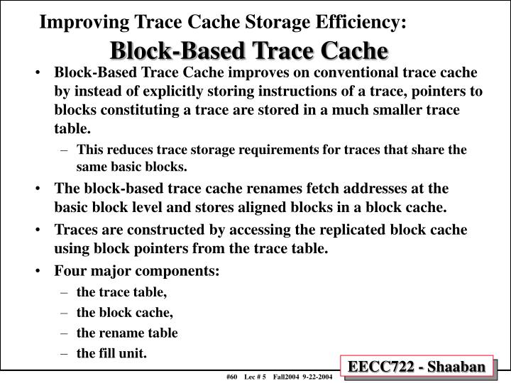 Improving Trace Cache Storage Efficiency: