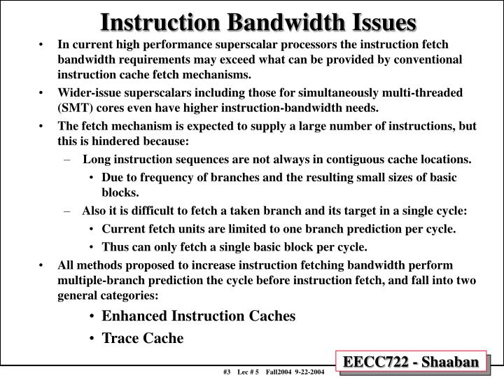Instruction Bandwidth Issues