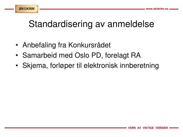 Standardisering av anmeldelse