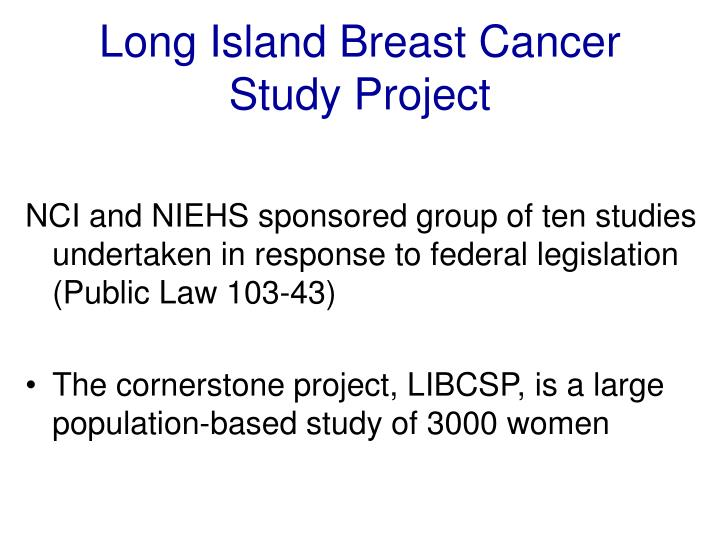 Long island breast cancer study project