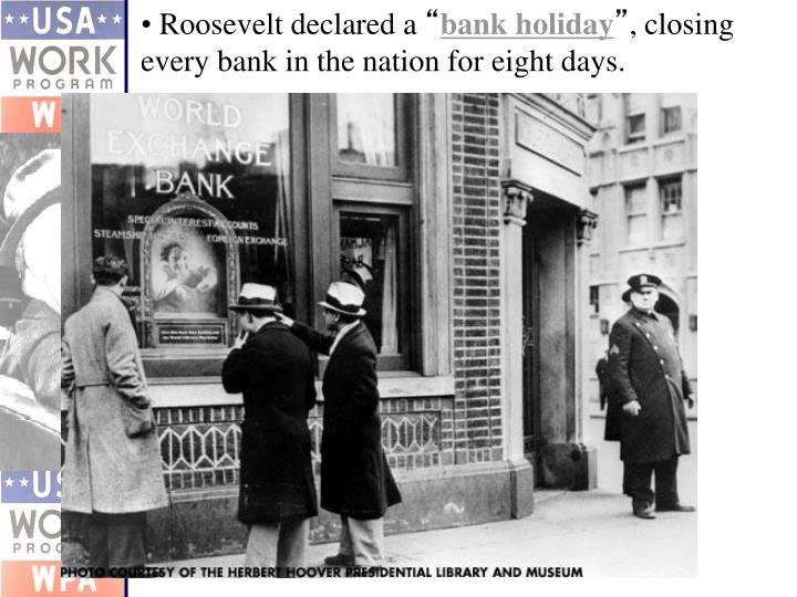Roosevelt declared a